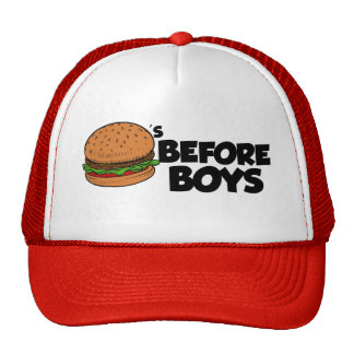 Burgers before boys funny hat