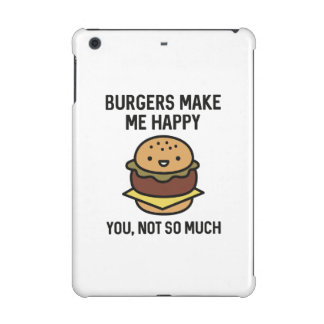 Burgers Make Me Happy iPad Mini Cover