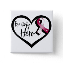 Burgundy and White Awareness Ribbon For My Hero Button