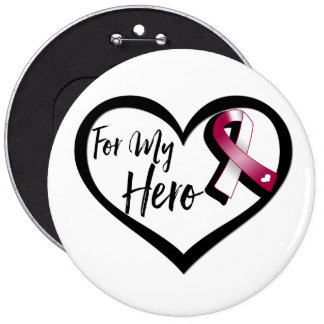Burgundy and White Awareness Ribbon For My Hero Pinback Button