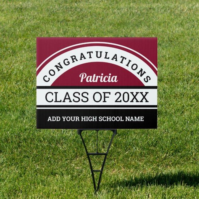 Burgundy Black White Congratulations Graduate 2021 Sign