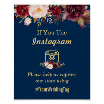 Burgundy Floral Navy Blue Instagram Wedding Sign