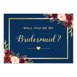 Burgundy Floral Navy Will You Be My Bridesmaid Invitation