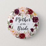 "Burgundy Floral Wreath Mother of the Bride Groom Pinback Button<br><div class=""desc"">Burgundy Floral Wreath Mother of the Bride Button / Mother of the Groom Button</div>"