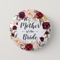 Burgundy Floral Wreath Mother of the Bride Groom Pinback Button