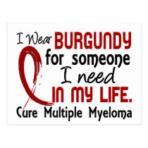 Burgundy For Someone I Need Multiple Myeloma Postcard