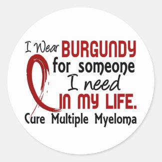 Burgundy For Someone I Need Multiple Myeloma Sticker