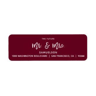 BURGUNDY Future Mr & Mrs Wedding Return Address Label