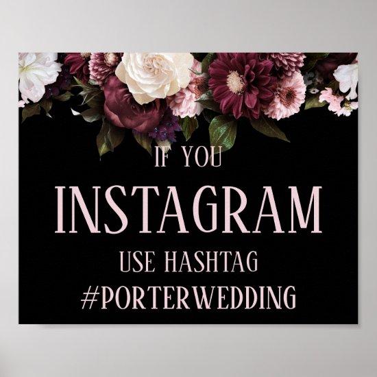 Burgundy Pink Floral Instagram Hashtag Wedding Poster