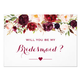 Burgundy Red Floral Will You Be My Bridesmaid Card
