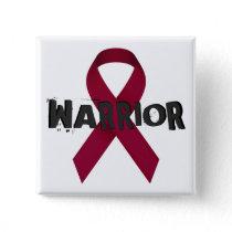 Burgundy Ribbon Warrior Button