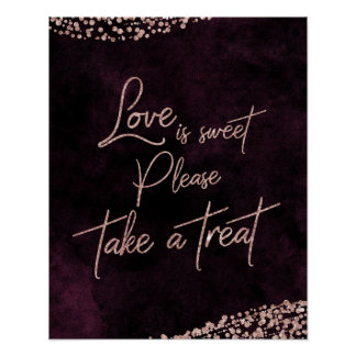 Burgundy Wine & Rose Gold Love is Sweet Treat Poster