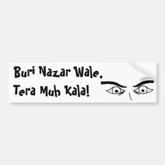 ¡Buri Nazar Wale, Muh Tera Kala! Pegatina Para Auto