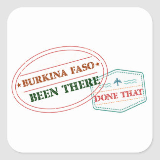 Burkina Faso Been There Done That Square Sticker