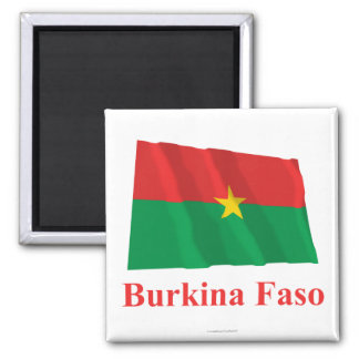 Burkina Faso Waving Flag with Name Fridge Magnets