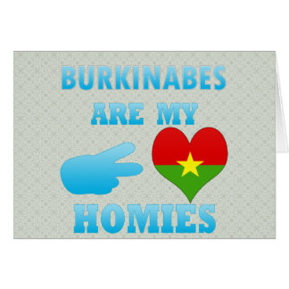 Burkinabes are my Homies Cards