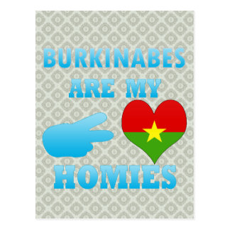 Burkinabes are my Homies Postcard