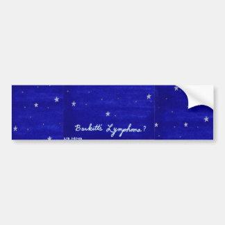 Burkitt's Lymphoma bumpersticker Bumper Sticker