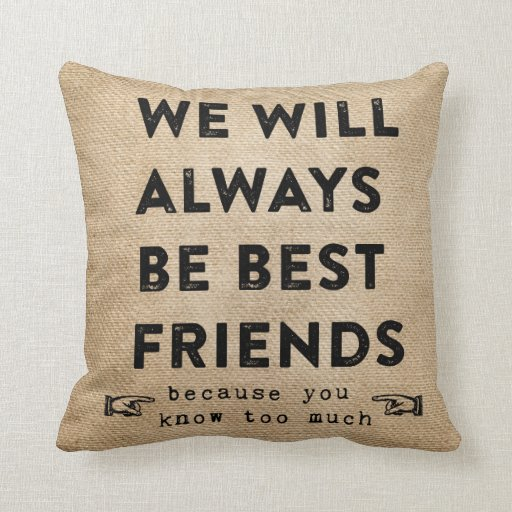 Burlap Best Friends Forever Funny Throw Pillow Zazzle