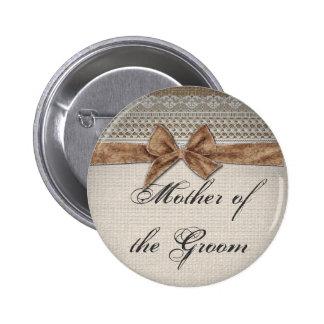 Burlap Bow Lace Rustic Country Mother of the Groom 2 Inch Round Button