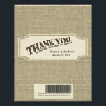 """Burlap Candy Bar Wrapper Favor<br><div class=""""desc"""">The printed look of burlap on this glossy 4.5&quot; x 5.6&quot; candy wrapper.  Personalize text and add a message.  Wrapper will need tape to hold around chocolate bar.    A fun treat to give to guests at your rustic country or vintage theme event.</div>"""