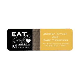 Burlap Eat Drink And Be Married Wedding Label