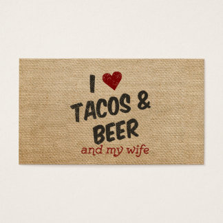 Burlap I heart Tacos Beer Wife Business Card