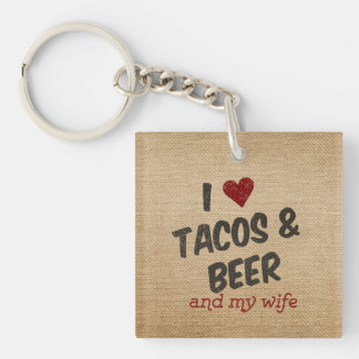 Burlap I heart Tacos Beer Wife Keychain