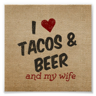 Burlap I heart Tacos Beer Wife Print