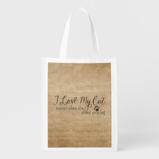 Burlap I Love My Cat Except when she Claws my leg Reusable Grocery Bag
