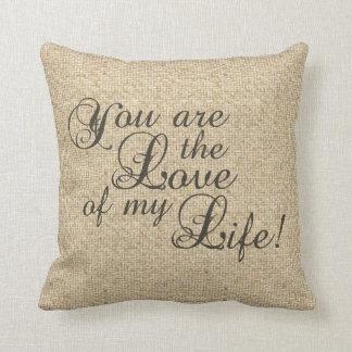 Burlap love of my life wedding decorative pillow
