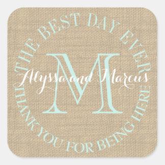 Burlap Monogram Best Day Ever Square Sticker