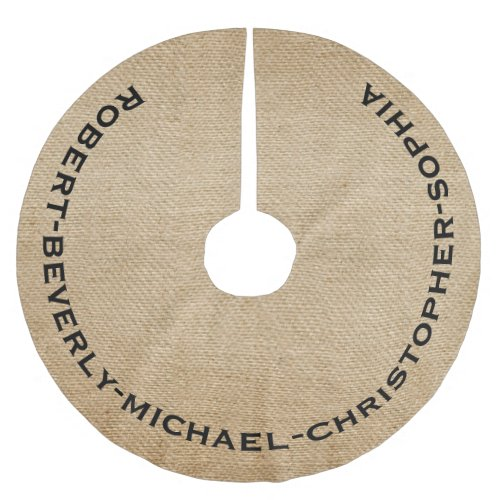 Burlap Personalized Family Names Brushed Polyester Tree Skirt