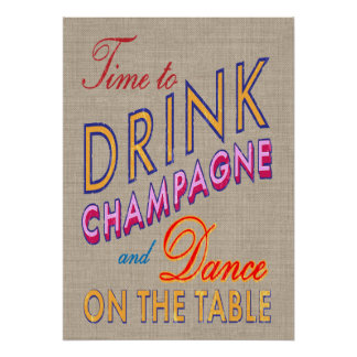 Burlap Time to Drink Champagne Poster