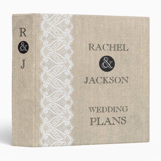 Printable Wedding Planner Binder Planning A Rustic: Burlap + White Lace Rustic Wedding Planner Binder
