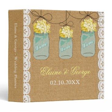 Burlap Yellow Hydrangeas Mason Jar Wedding Planner Binder
