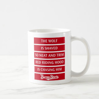 Burma-Shave Jingle 1 Coffee Mug