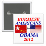 Burmese americans for Obama 2 Inch Square Button