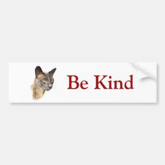 Burmese, Be Kind Bumper Sticker