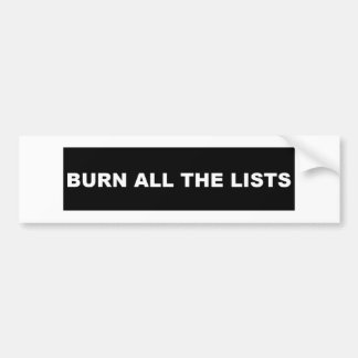 Burn All The Lists black Bumper Sticker