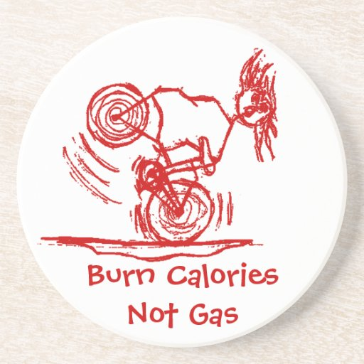 Burn Calories - Not Gas! Drink Coasters