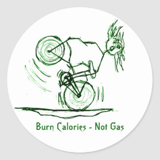 Burn Calories - Not Gas Round Stickers