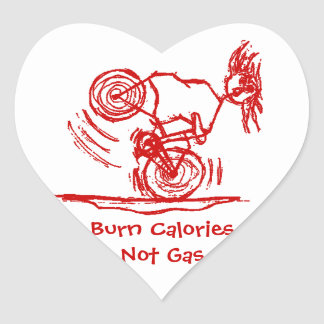 Burn Calories - Not Gas! Heart Stickers