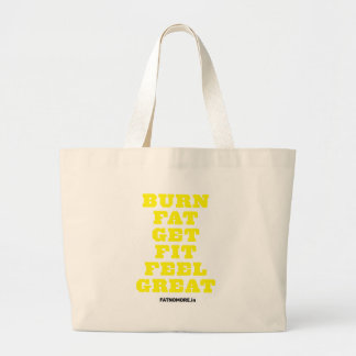 BURN FAT - GET FIT - FEEL GREAT Fitness Motivation Tote Bags