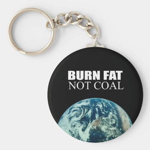 Burn Fat not Coal Basic Round Button Keychain