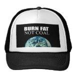 Burn Fat not Coal Hat