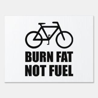 Burn Fat Not Fuel Bike Lawn Sign