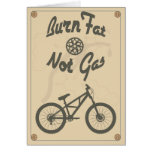 Burn fat not gas cards