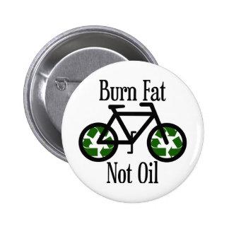 Burn Fat Not Oil 2 Inch Round Button