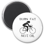 BURN FAT. NOT OIL. (CYCLING) 2 INCH ROUND MAGNET